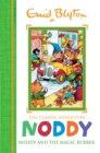 Noddy and the Magic Rubber : Book 8 - eBook