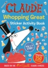 Claude TV Tie-ins: Claude Whopping Great Sticker Activity Book - Book