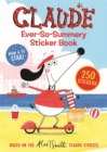 Claude TV Tie-ins: Claude Ever-So-Summery Sticker Book - Book