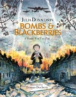 Bombs and Blackberries : A World War Two Play - Book