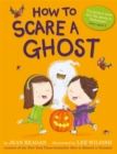 How to Scare a Ghost - Book