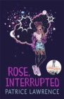 Rose, Interrupted - Book