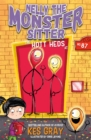 Nelly the Monster Sitter: The Hott Heds at No. 87 : Book 3 - Book
