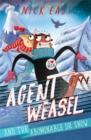 Agent Weasel and the Abominable Dr Snow : Book 2