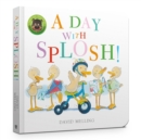 A Day with Splosh Board Book - Book