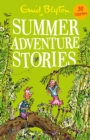 Summer Adventure Stories : Contains 25 classic tales - eBook