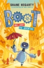 BOOT small robot, BIG adventure : Book 1 - Book