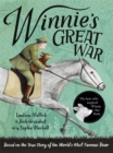 Winnie's Great War : The remarkable story of a brave bear cub in World War One - Book