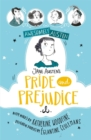 Awesomely Austen - Illustrated and Retold: Jane Austen's Pride and Prejudice - Book