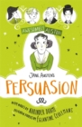 Awesomely Austen - Illustrated and Retold: Jane Austen's Persuasion - Book