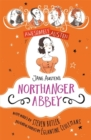 Awesomely Austen - Illustrated and Retold: Jane Austen's Northanger Abbey - Book