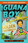 Iguana Boy and the Golden Toothbrush : Book 3 - eBook