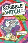 Scribble Witch: Magical Muddles : Book 2 - Book