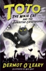 Toto the Ninja Cat and the Superstar Catastrophe : Book 3 - eBook
