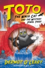 Toto the Ninja Cat and the Mystery Jewel Thief : Book 4 - Book