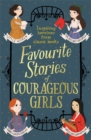 Favourite Stories of Courageous Girls - Book