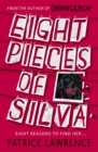 Eight Pieces of Silva : an addictive mystery that refuses to let you go - eBook