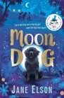 Moon Dog : A heart-warming animal tale of bravery and friendship - Book