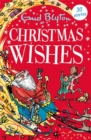 Christmas Wishes : Contains 30 classic tales - Book