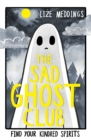 The Sad Ghost Club : Volume 1