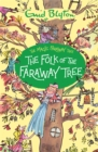 The The Folk of the Faraway Tree : Book 3 - Book