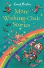 More Wishing-Chair Stories : Book 3 - Book