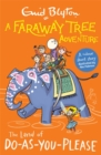 A Faraway Tree Adventure: The Land of Do-As-You-Please : Colour Short Stories - Book