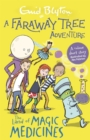 A Faraway Tree Adventure: The Land of Magic Medicines : Colour Short Stories
