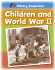 History Snapshots: Children and World War II - Book