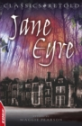 Jane Eyre : EDGE: Classics Retold - eBook