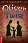 Oliver Twist : EDGE: Classics Retold - eBook