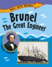 Ways Into History: Brunel The Great Engineer - Book