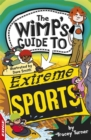 EDGE: The Wimp's Guide to: Extreme Sports - Book