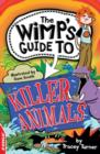 Killer Animals : EDGE: The Wimp's Guide to: - eBook