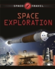 Space Travel Guides: Space Exploration - Book