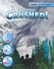 Science Adventures: Crushed! - Explore forces and use science to survive - Book