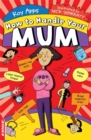 EDGE: How to Handle Your Mum - Book