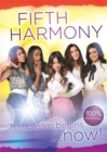 Fifth Harmony - The Dream Begins... - Book