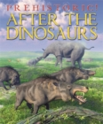 Prehistoric: After the Dinosaurs - Book