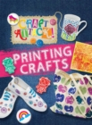 Craft Attack: Printing Crafts - Book