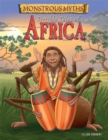 Monstrous Myths: Terrible Tales of Africa - Book