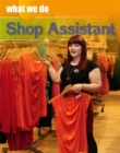 What We Do: Shop Assistant - Book