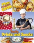 Plan, Prepare, Cook: Tasty Drinks and Snacks - Book