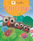 I Love Craft: Knitting - Book