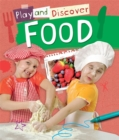 Play and Discover: Food - Book