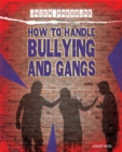 Under Pressure: How to Handle Bullying and Gangs - Book