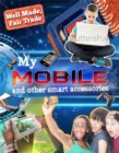 Well Made, Fair Trade: My Smartphone and other Digital Accessories - Book