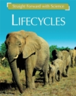 Straight Forward with Science: Life Cycles - Book