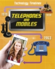 Technology Timelines: Telephones and Mobiles - Book