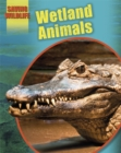 Saving Wildlife: Wetland Animals - Book